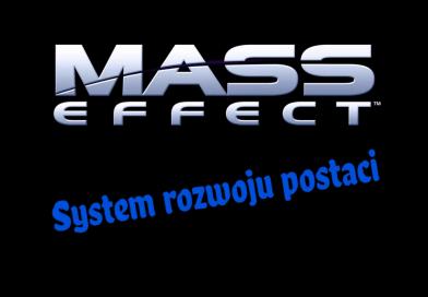 Galaktyczny role play. Ewolucja systemu rozwoju postaci w grach z serii Mass Effect