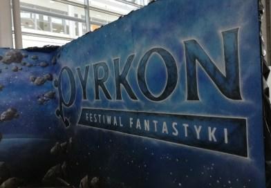 Fantastyczne miejsce spotkań – Pyrkon 2018