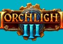 Torchlight III już dostępne w Steam Early Access!