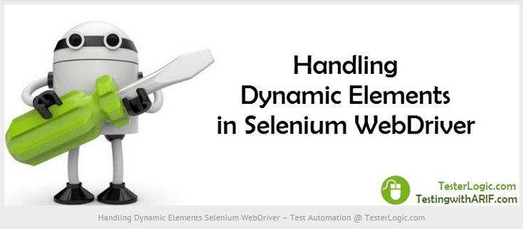 Dynamic Elements WebDriver Automation TesterLogic