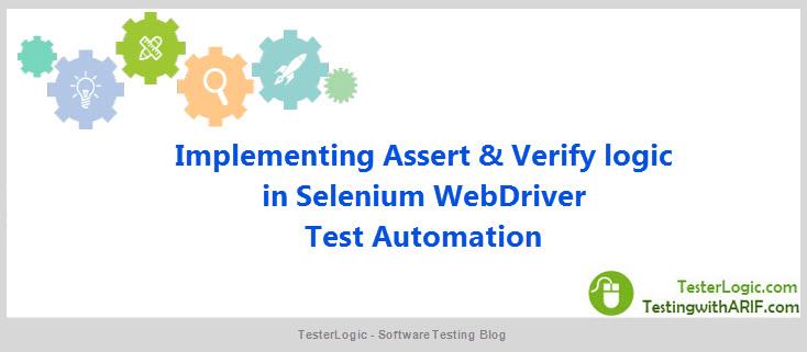 Verify Assert WebDriver Test Automation TesterLogic