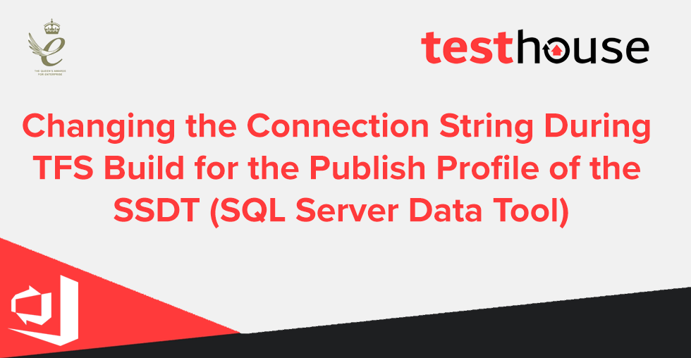 Changing the Connection String During TFS Build for the Publish Profile of the SSDT (SQL Server Data Tool)
