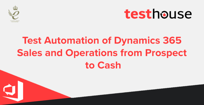 Test Automation of Dynamics 365 Sales and Operations from