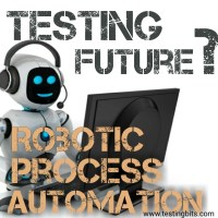 Robotic Process Automation and The Testing future