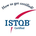 How to be ISTQB certified?