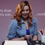 Mulheres desenham exemplos do pênis ideal