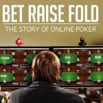 Bet Raise Fold - A história do poker online (Documentário)
