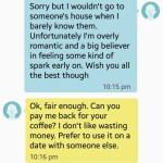 Homem pede dinheiro de volta após mulher não aceitar segundo encontro