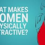 6 características físicas que deixam as mulheres mais atraentes de acordo com a ciência