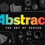 Abstract: a série que vai fazer você ver o mundo com outros olhos