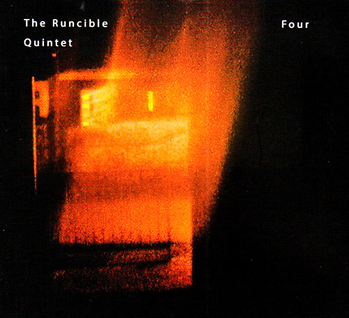 Runcible Quintet, The: Four (FMR)