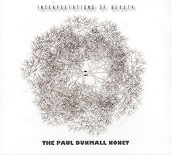 Dunmall, Paul Nonet The: Interpretations of Beauty (FMR)