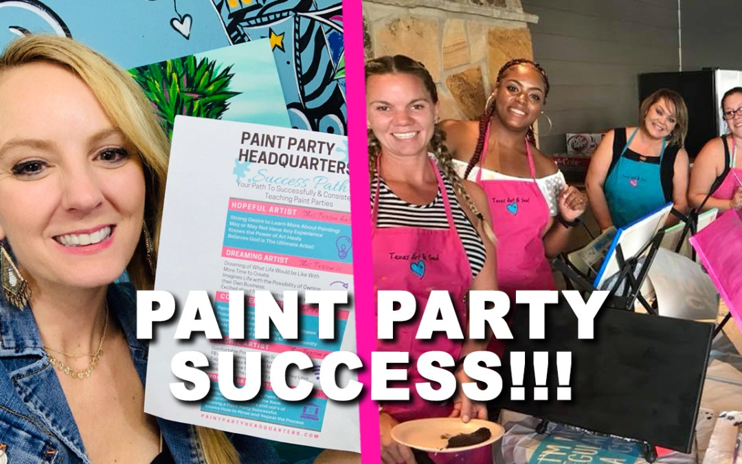 You don't need a BAZILLION paint parties to find Success!!!