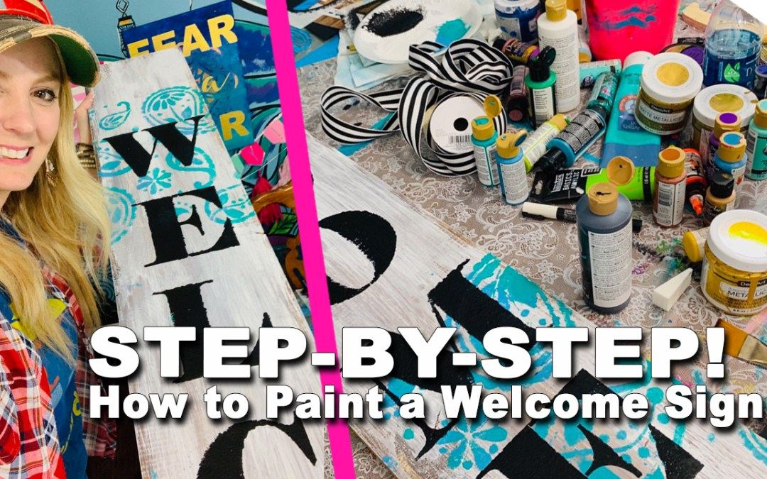 WELCOME SIGN: Step-by-Step Painting!