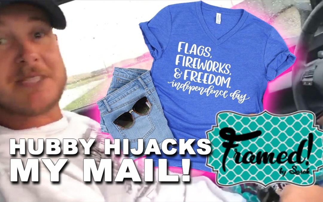 Hubby Hijacked My Mail