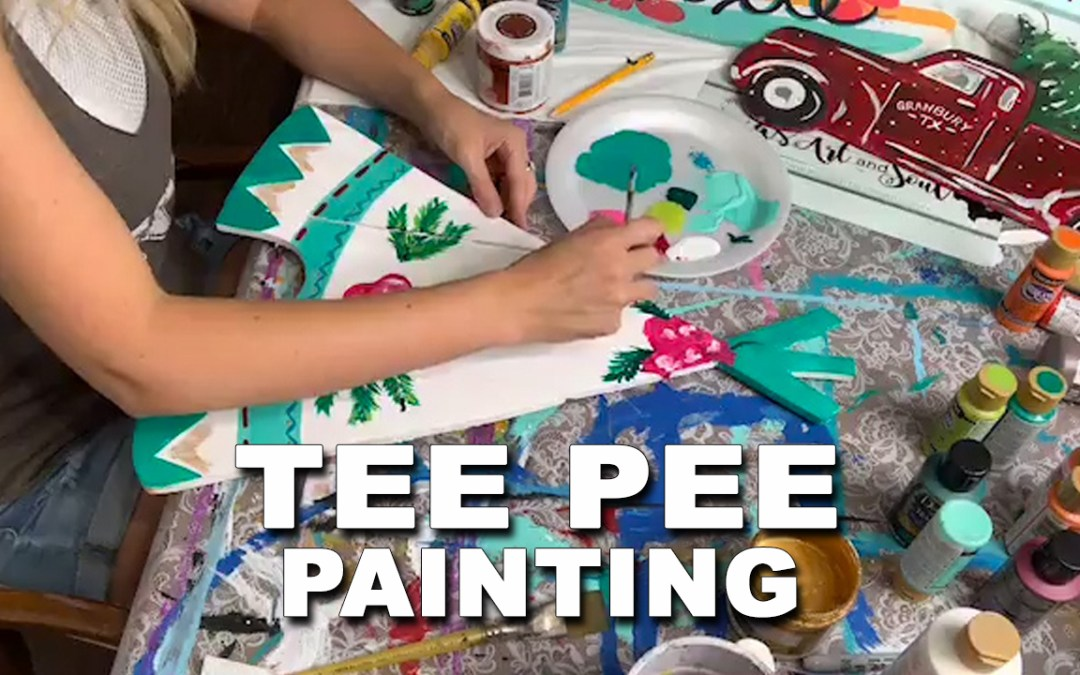 Let's Paint a TeePee!