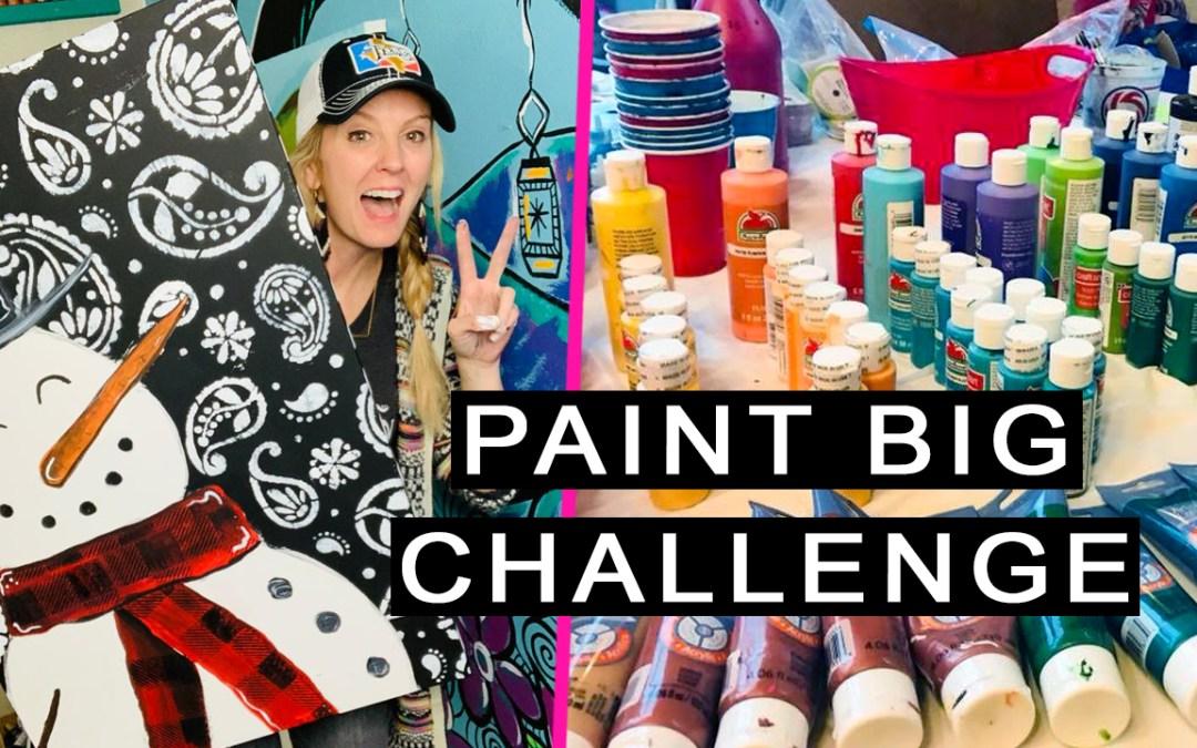 Let's Paint BIG!!!