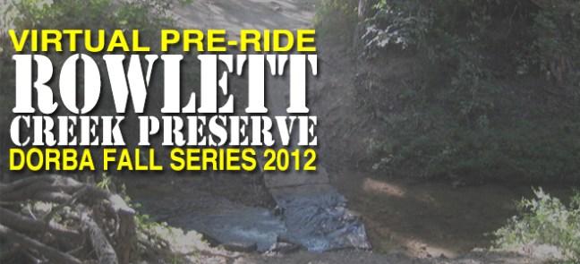 2012 DORBA Fall Series Race At Rowlett Creek Preserve (RCP)