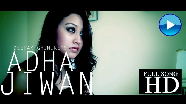 Deepak Ghimire's Aadha Jiwan [Music Video]