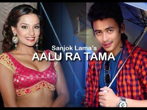 Aalu ra Tama Remix by Sanjok Yonjon Lama