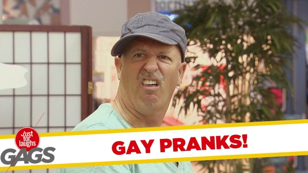 Best Gay Pranks – Just for Laughs Gags