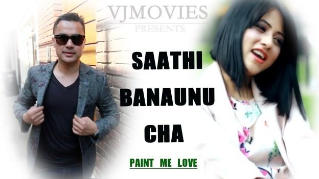 Saathi Banaunu Cha – VJ-Priety