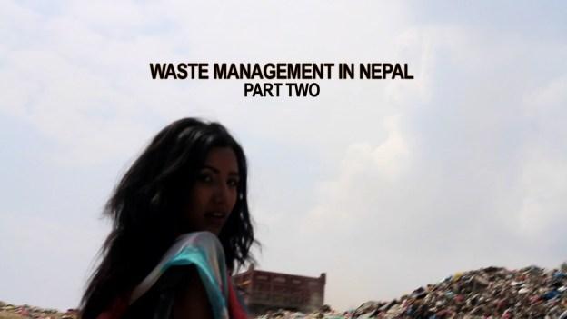 Waste Management In Nepal (Part Two) – Sirjana Regmi