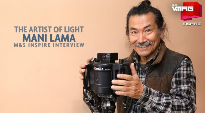 M&S INSPIRE: The Artist of Light – Mani Lama