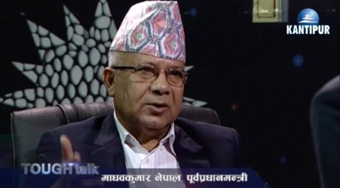 TOUGH TALK WITH Madhav Kumar Nepal