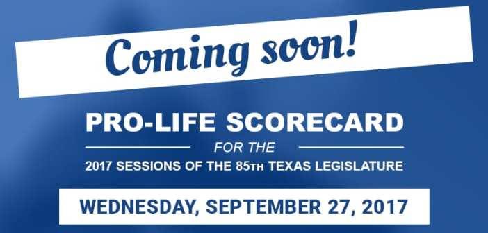 Texas Right to Life to release 85th Legislative Session Pro-Life Scorecard
