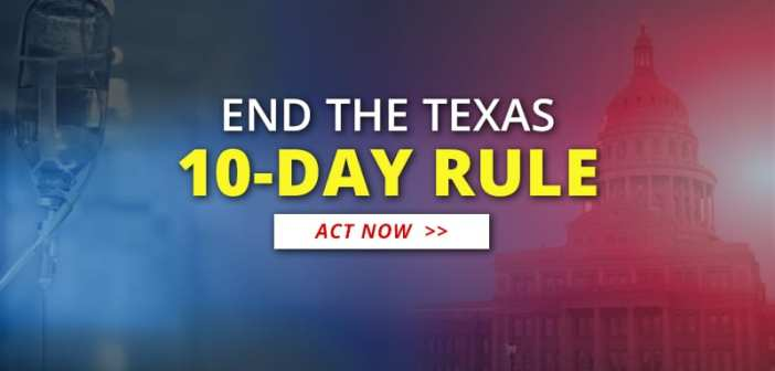 End the Texas 10-Day Rule!