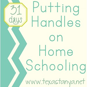 how to home school handles on home schooling 31 days