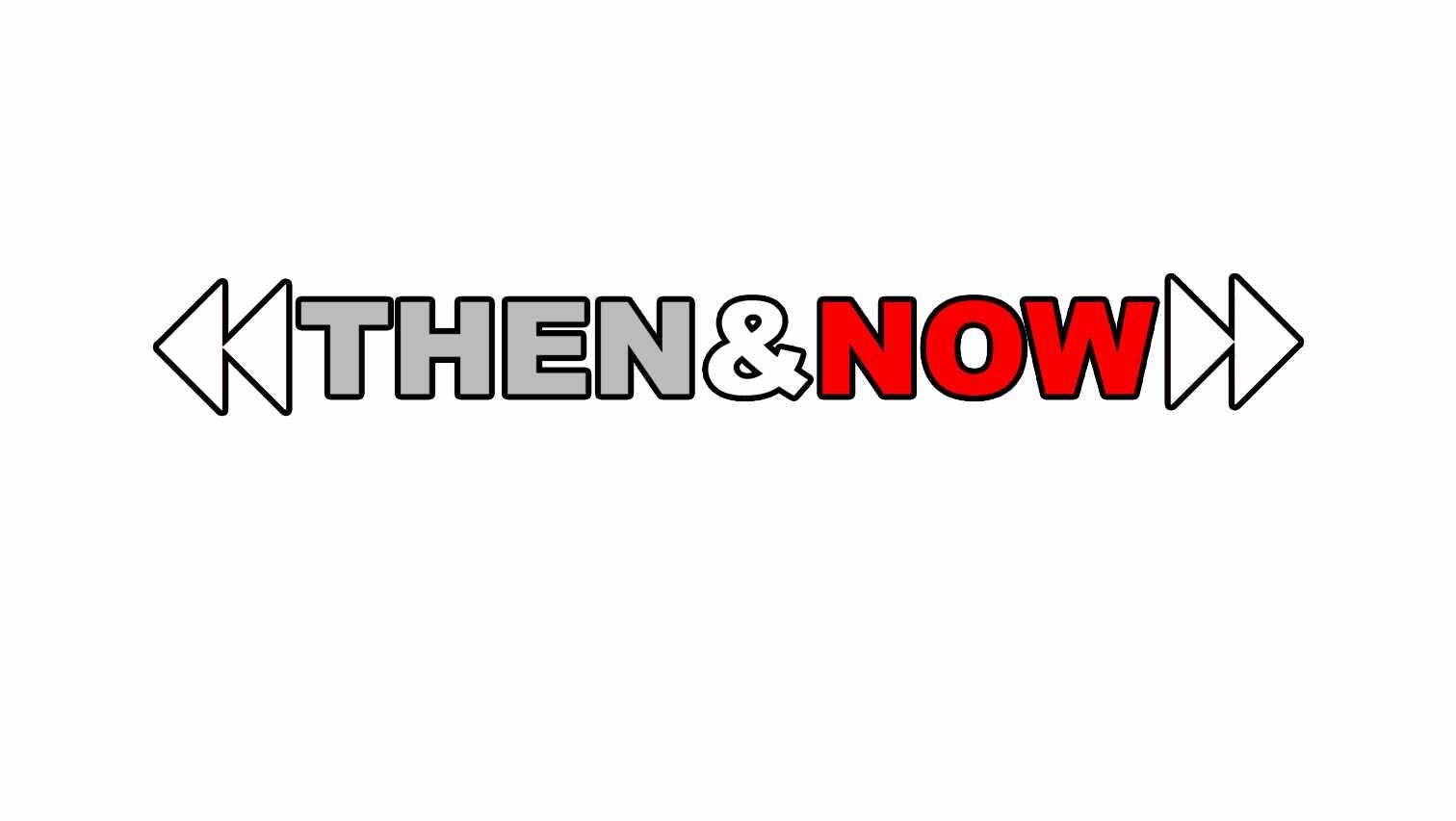 then & now_1533250839716.jpg.jpg