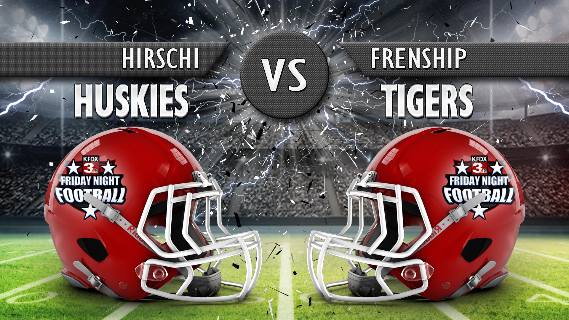 HIRSCHI VS FRENSHIP_1536336663625.jpg.jpg