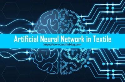 Artificial Neural Network (ANN) in Textile