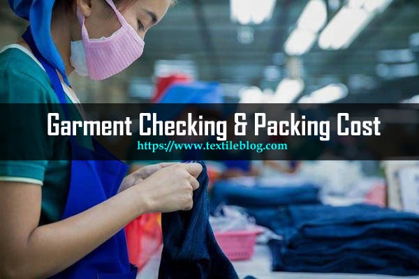 garment checking and packing cost