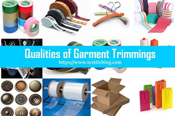 Qualities of Garment Trimmings