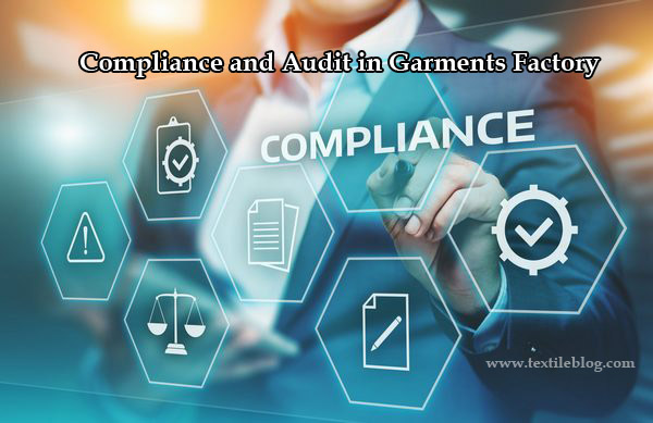 Compliance and Audit in Garments Factory