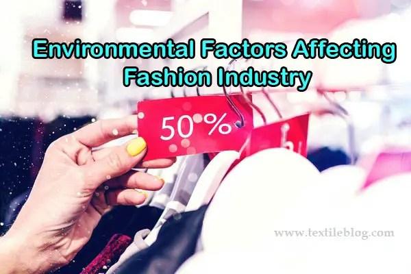 Environmental Factors Affecting Fashion