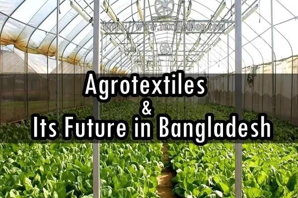 agrotextiles in bangladesh