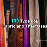 100 Different Types of Fabric and Their Uses