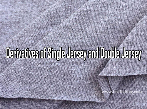 Derivatives of Single Jersey