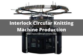 Interlock Circular Knitting Machine Production