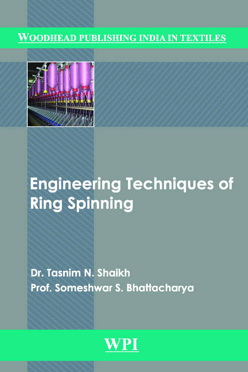 Engineering Techniques of Ring Spinning