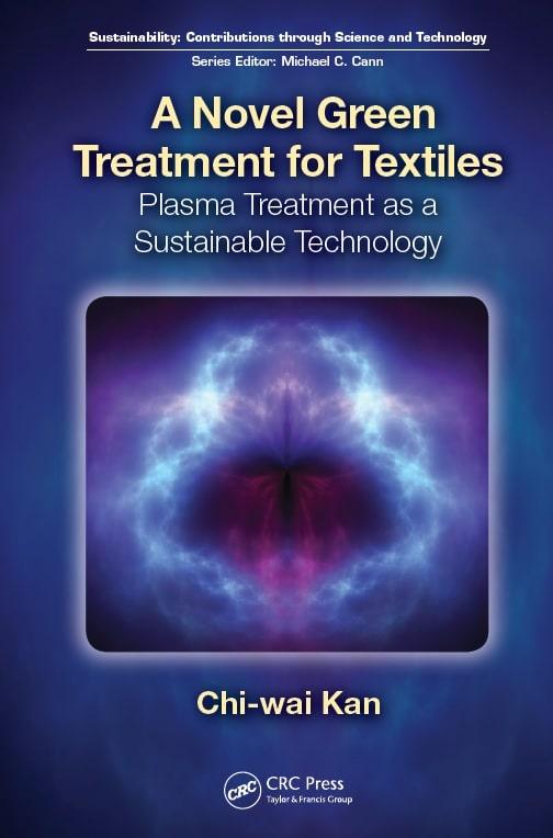 A Novel Green Treatment for Textiles - Plasma Treatment as a Sustainable Technology