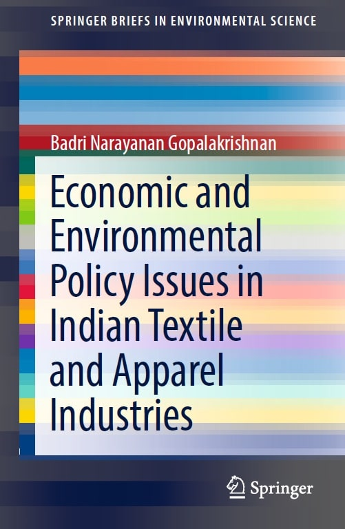 Economic and Environmental Policy Issues in Indian Textile and Apparel Industries