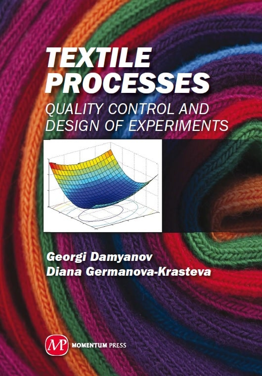 Textile Processes - Quality Control and Design of Experiments