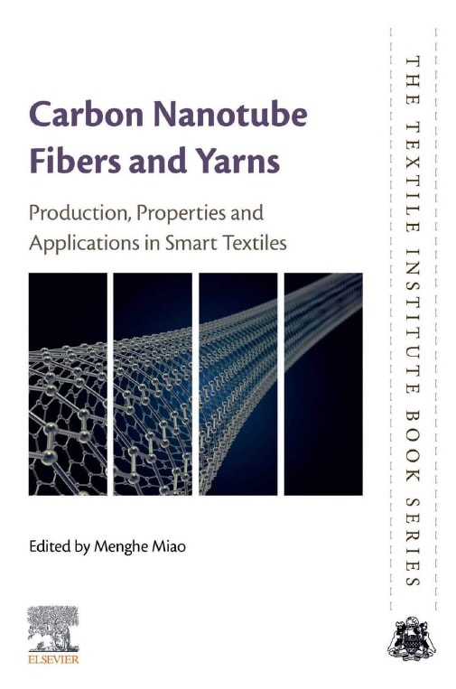 Carbon Nanotube Fibres and Yarns_ Production, Properties and Applications in Smart Textiles