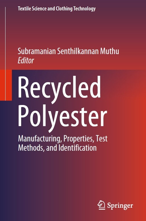 Recycled Polyester_ Manufacturing, Properties, Test Methods, and Identification