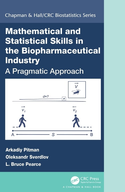 Mathematical and statistical skills in the biopharmaceutical industry